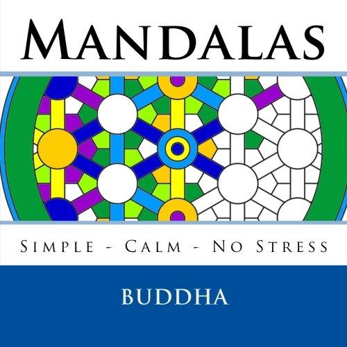 2: Buddha Mandalas: Beautiful Mandala Colouring Book - Simple, calm, no stress Mandalas to colour - Great birthday gift or party present idea.: Volume 2