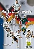 Ballack, Sammer & Co: Wie Fußballdeutschland von der Wiedervereinigung profitierte