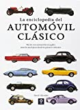 La enciclopedia del Automóvil Clásico (Enciclopedia básica)