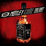 The Dirt Soundtrack [Explicit]