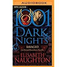 Ravaged (1001 Dark Nights) by Elisabeth Naughton (2016-05-10)