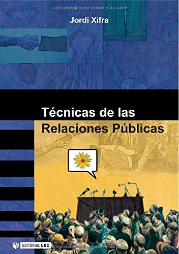 Técnicas de las Relaciones Públicas (Manuales)