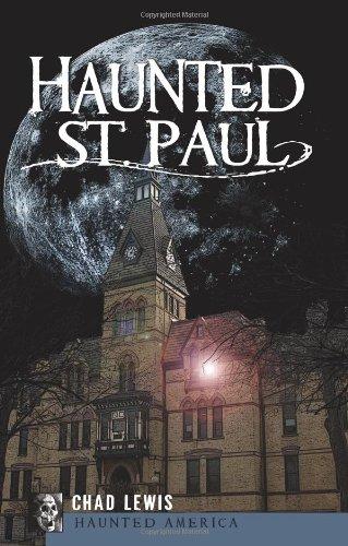 Haunted St. Paul (Haunted America)