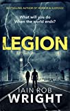 Legion (Hell on Earth Book 2) by Iain Rob Wright
