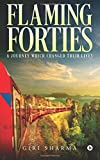 Flaming Forties: A Journey Which Changed Their Lives