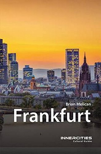 Frankfurt (Innercities Cultural Guides) por Brian Melican