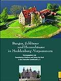 Burgen, Schlösser und Herrenhäuser in Mecklenburg-Vorpommern -