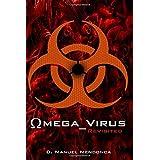 Omega Virus: Revisited
