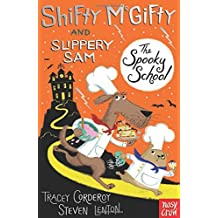Shifty McGifty and Slippery Sam: The Spooky School by Tracey Corderoy (2016-09-01)