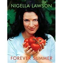 Forever Summer by Nigella Lawson (2005-06-02)