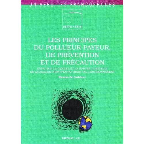 Les Principes du pollueur-payeur de prévention et de précaution