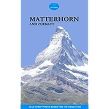 Matterhorn and Zermatt (English Edition)