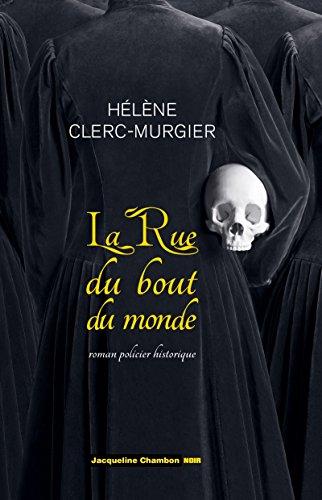 Télécharger en ligne La Rue du Bout-du-Monde pdf, epub