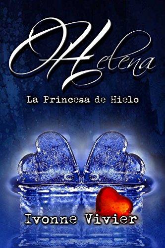 La princesa de hielo. de [Vivier, Ivonne]