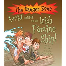 Avoid Sailing on an Irish Famine Ship (Danger Zone) by Jim Pipe (2008-04-03)