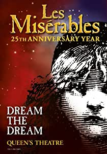 "LES MISERABLES 25TH ANNIVERSARY REPRODUCTION PHOTO POSTER 16X12"" 2"