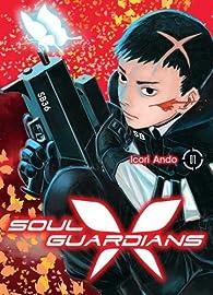 Soul Guardians, tome 1 par Icori Ando