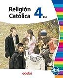 Religión Católica 4 Eso - 9788423699681