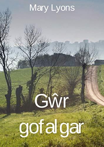 Gŵr gofalgar (Welsh Edition) por Mary  Lyons
