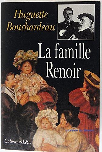 La Famille Renoir par Huguette Bouchardeau