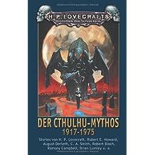 Der Cthulhu-Mythos 1917 - 1975