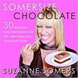 Somersize Chocolate by Suzanne Somers (2004-11-09)