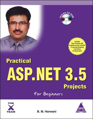 Practical ASP.NET 3.5 Projects for Beginners: 1 (X-Team)