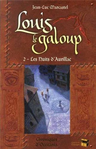 Louis le Galoup, Tome 2 : Les nuits d'Aurillac
