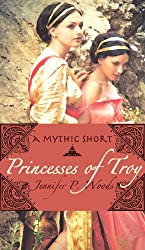 Princesses of Troy: A Mythic Short