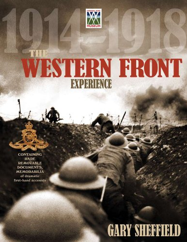 The Western Front Experience: 1914-1918 (Imperial War Museum) Sheffield Imperial