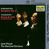 Shostakovich: Sinfonie Nr. 5/Tschaikowsky: Romeo & Juliet [SACD]