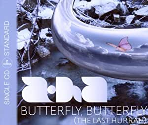 Butterfly, Butterfly (The Last Hurrah)