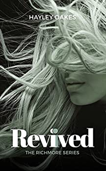Revived: The Richmore Series by [Oakes, Hayley]