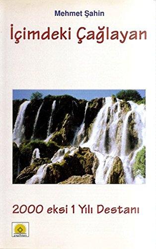 icimdeki-caglayan-2000-eksi-1-yl-destan