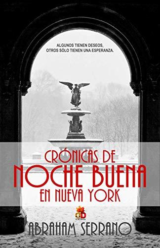 Crónicas de Noche Buena en Nueva York de Abraham Serrano