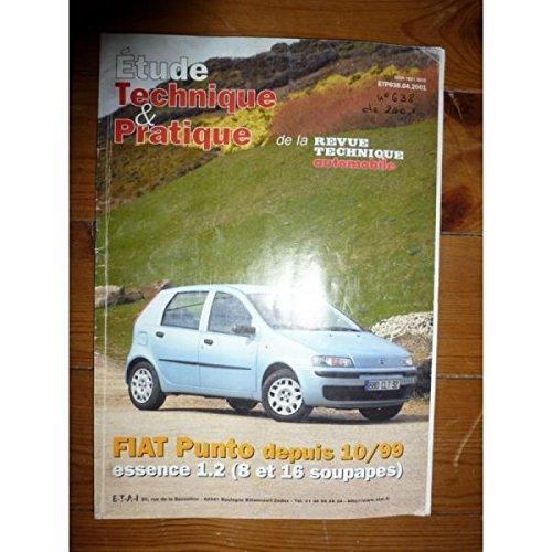 Revue Technique Automobile N° 638 Fiat Punto depuis 10/99 essence 1.2 (8 et 16 s)