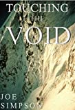 Image de Touching the Void (English Edition)