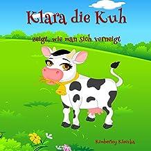 Klara die Kuh: zeigt, wie man sich verneigt (Friendship Series 1)