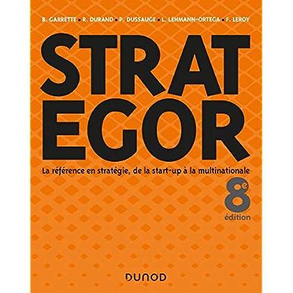 Strategor - 8e éd. - Toute la stratégie de la start-up à la multinationale