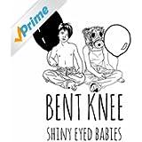 Shiny Eyed Babies
