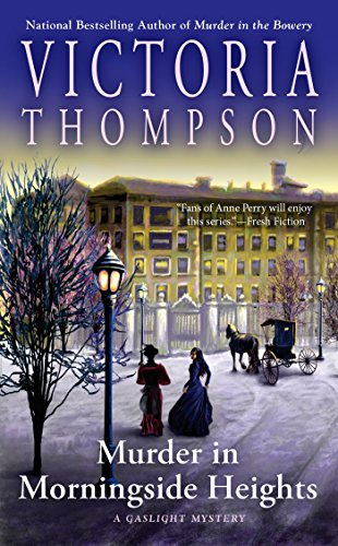 Murder in Morningside Heights (A Gaslight Mystery, Band 19)