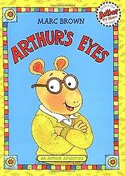 Arthur's Eyes: An Arthur Adventure (Arthur Adventure Series) by Marc Brown (1986-05-30)