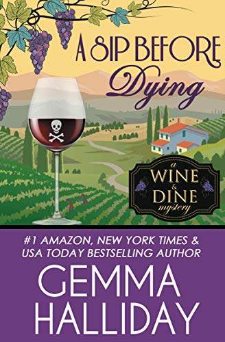 A Sip Before Dying (Wine & Dine Mysteries Book 1) (English Edition) - Sip-serie