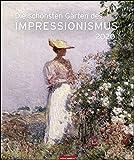 Die schönsten Gärten des Impressionismus Edition. Wandkalender 2020. Monatskalendarium. Spiralbindung. Format 46 x 55 cm -