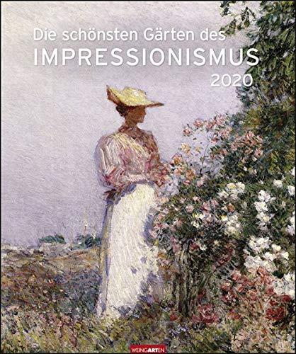 Die schönsten Gärten des Impressionismus Edition Kalender 2020