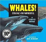 Whales!: Strange and Wonderful