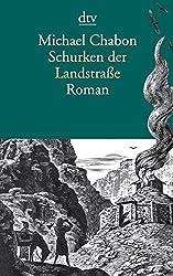 Schurken der Landstraße: Roman