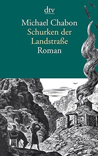 Buchseite und Rezensionen zu 'Schurken der Landstraße: Roman (dtv Literatur)' von Michael Chabon