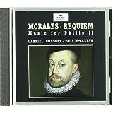 Morales: Requiem - Music for Philip II /Gabrieli Consort · McCreesh