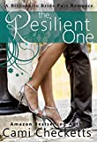 The Resilient One (A Billionaire Bride Pact Romance)